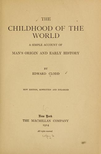 The childhood of the world