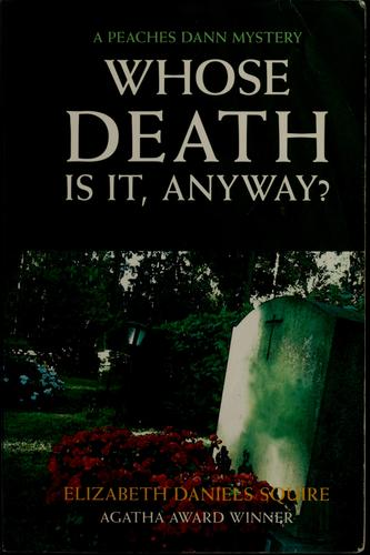 Download Whose death is it, anyway?