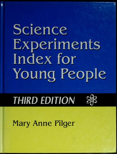 Science Experiments Index for Young People: