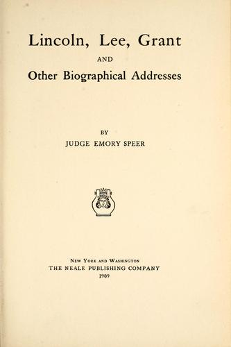 Lincoln, Lee, Grant, and other biographical addresses