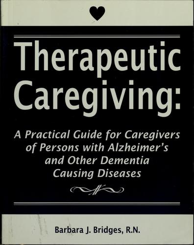Download Therapeutic caregiving