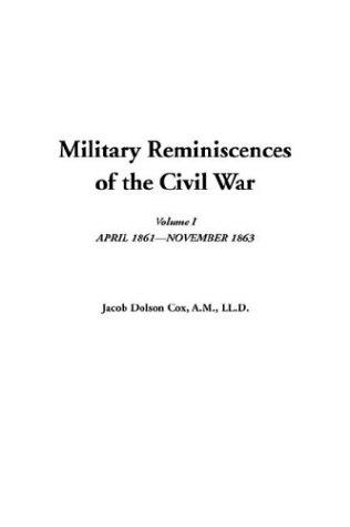 Download Military Reminiscences of the Civil War