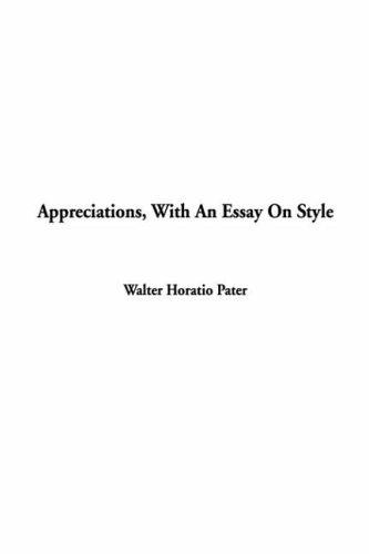 Download Appreciations With An Essay On Style