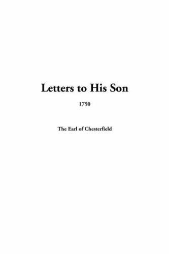 Letters To His Son, 1750