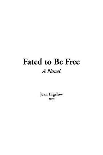 Download Fated To Be Free