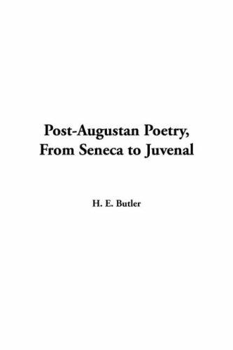 Download Post-augustan Poetry From Seneca To Juvenal