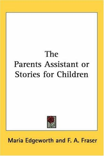 Download The Parents Assistant or Stories for Children