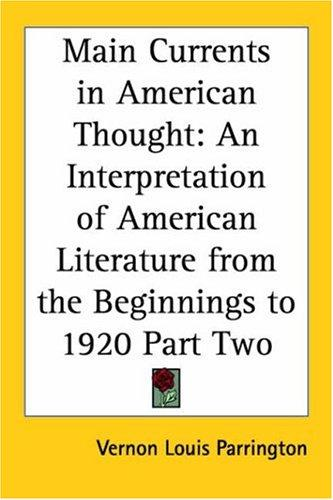 Main Currents in American Thought