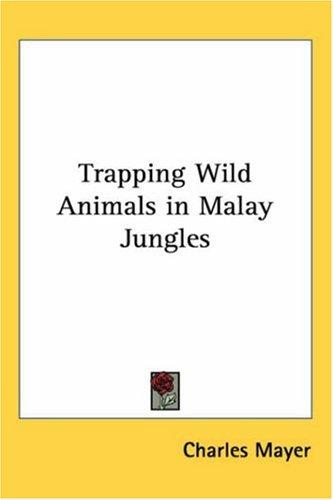 Download Trapping Wild Animals In Malay Jungles