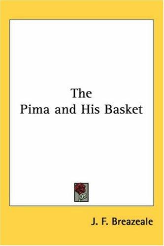 Download The Pima And His Basket