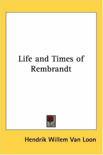 Download Life And Times of Rembrandt