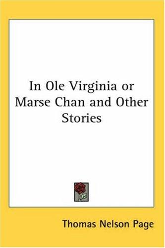 Download In Ole Virginia or Marse Chan and Other Stories