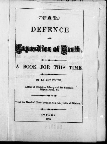 A defence and exposition of truth