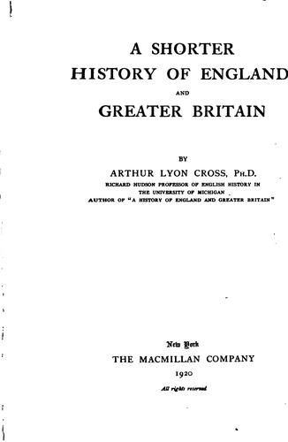 A shorter history of England and greater Britain
