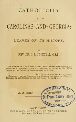 Download Catholicity in the Carolinas and Georgia