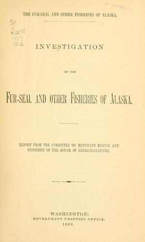 Download Investigation of the fur-seal and other fisheries of Alaska