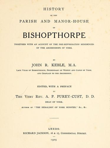 History of the parish and manorhouse of Bishopthorpe