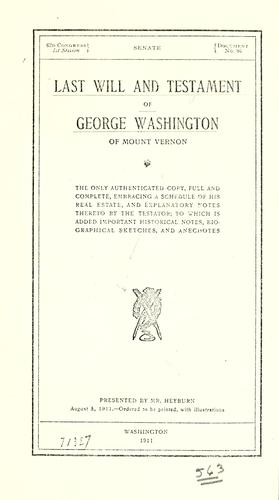 Download Last will and testament of George Washington, of Mount Vernon