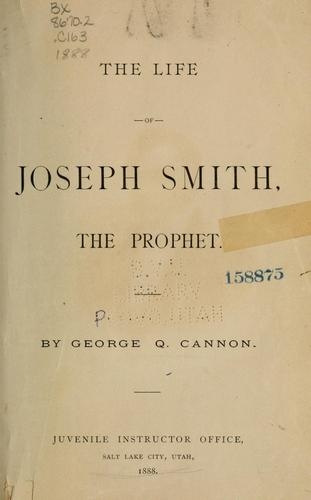 Download The life of Joseph Smith, the prophet.