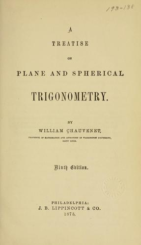 Download A treatise on plane and spherical trigonometry.