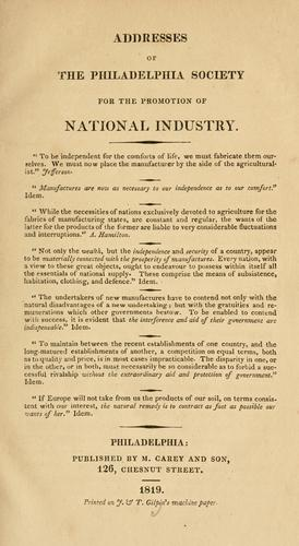Download Addresses of the Philadelphia Society for the Promotion of National Industry.