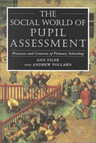 The Social World of Pupil Assessment