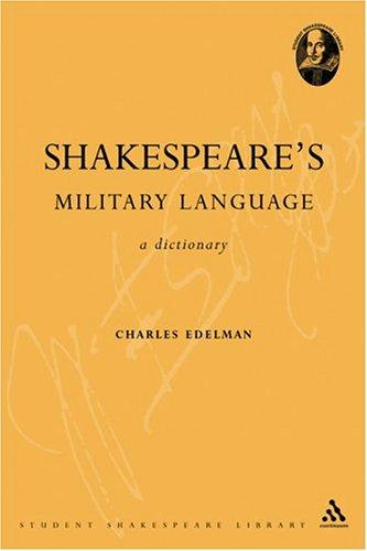 Shakespeare's Military Language