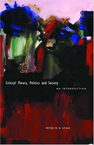 Critical Theory, Politics And Society