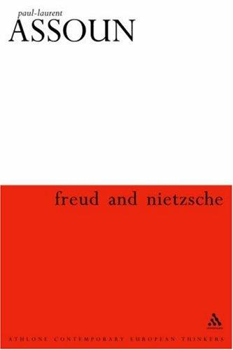 Freud And Nietzsche by Paul-Laurent Assoun