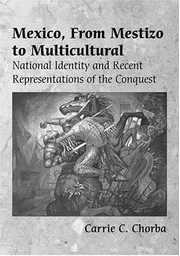 Download Mexico, From Mestizo to Multicultural