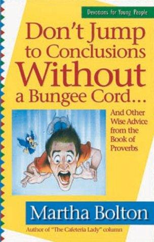Don't Jump to Conclusions Without a Bungee Cord