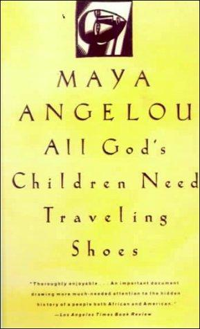 Download All God's Children Need Traveling Shoes