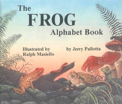 Download The Frog Alphabet Book (Jerry Pallotta's Alphabet Books)