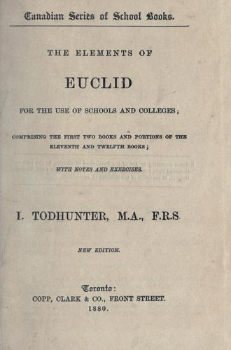 The elements of Euclid for the use of schools and colleges