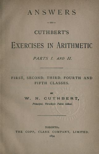 Answers to Cuthbert's exercises in arithmetic, parts I and II