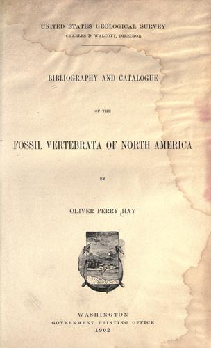 Bibliography and catalogue of the fossil vertebrata of North America