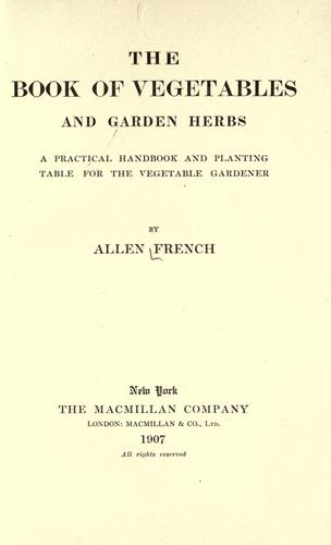 The book of vegetables and garden herbs