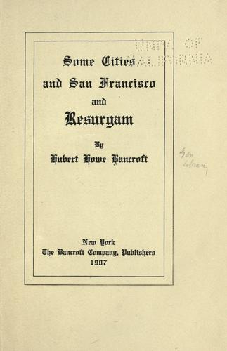 Download Some cities and San Francisco, and Resurgam