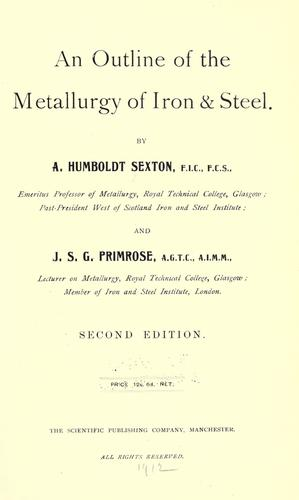 An outline of the metallurgy of iron & steel.