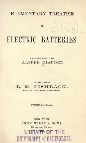 Elementary treatise on electric batteries.
