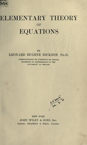 Download Elementary theory of equations.