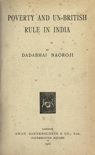Download Poverty and un-British rule in India.