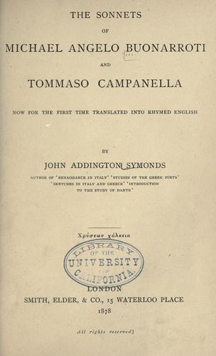 Download The sonnets of Michael Angelo Buonarroti and Tommaso Campanella