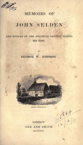 Download Memoirs of John Selden and notices of the political contest during his time.