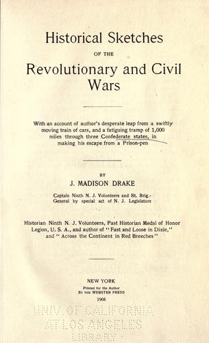 Download Historical sketches of the Revolutionary and Civil Wars