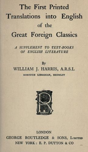 The first printed translations into English of the great foreign classics
