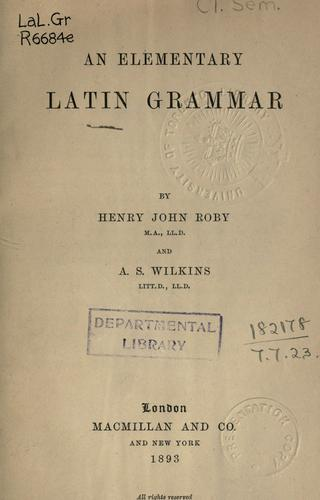 Download An elementary Latin grammar.