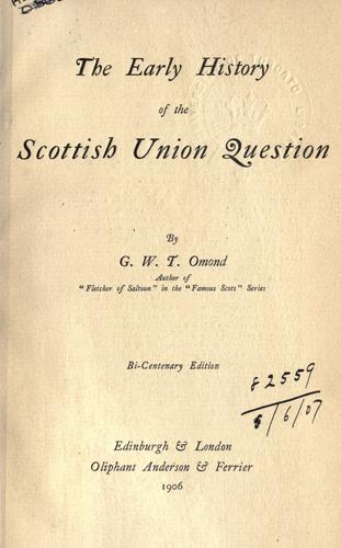 Download The early history of the Scottish union question.