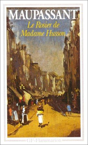 Download Le Rosier De Madame Husson