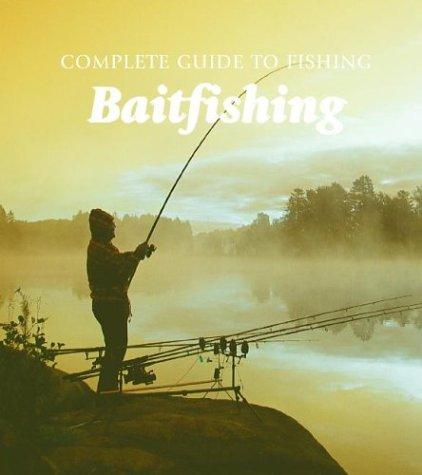 Thumbnail of Baitfishing (Complete Guide to Fishing)